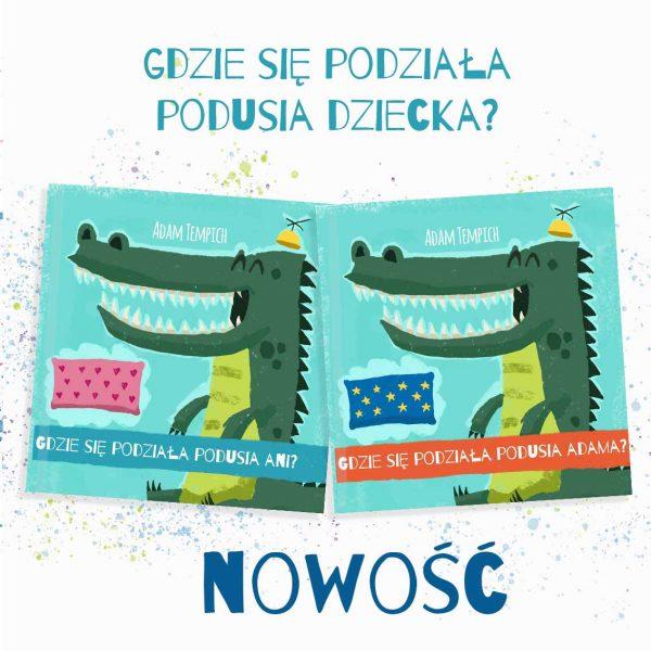 Książka dla dzieci, personalizowana bajka Gdzie się podziała podusia dziecka