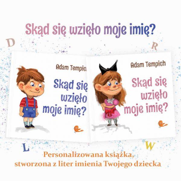 Książka dla dzieci, personalizowana bajka Skąd się wzięło moje imię