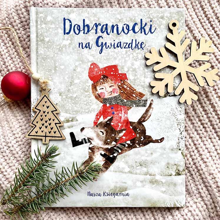 książka dla dzieci na Gwiazdkę – Dobranocki na gwiazdkę