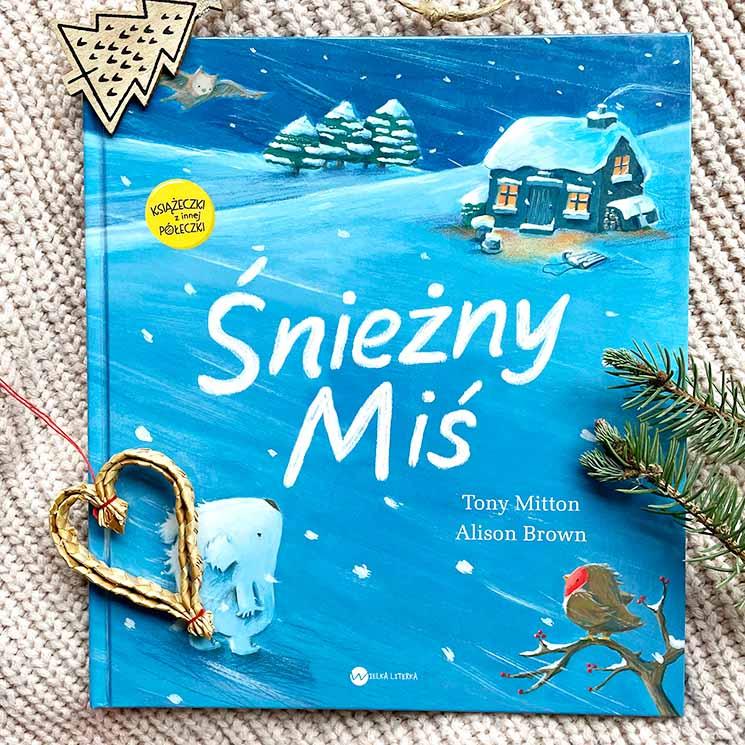 książka dla dzieci na zimę – Śnieżny miś